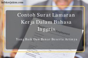 Contoh Surat Lamaran Kerja Dalam Bahasa Inggris Yang Baik Dan Benar Beserta Artinya Suratku Id