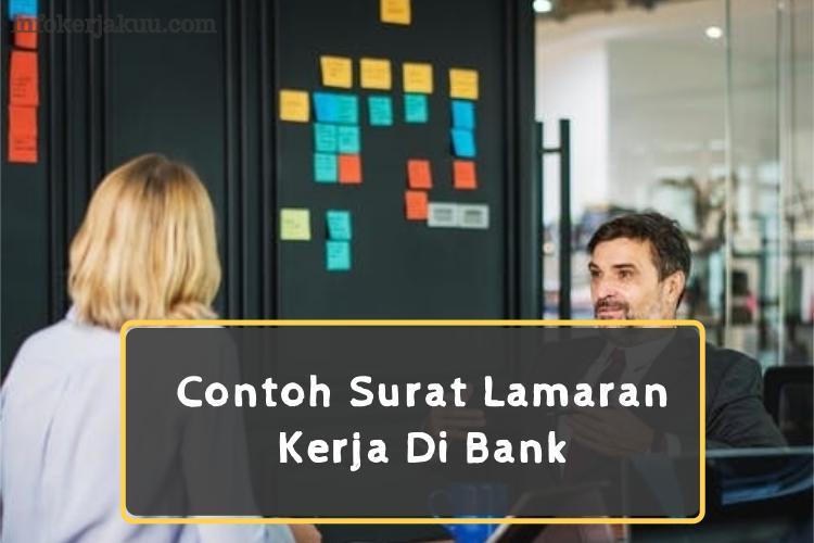 19 Contoh Surat Lamaran Kerja Di Bank Untuk Semua Posisi