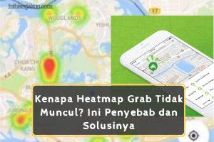 Heatmap Grab Tidak Muncul