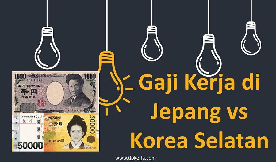 Gaji Kerja Di Jepang Dan Korea Besar Mana Ini Data Terbaru
