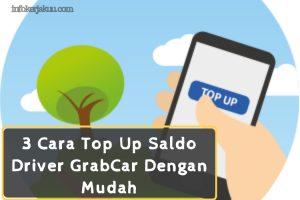 Cara Top Up Saldo Driver GrabCar