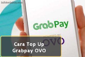 Cara Top Up Grabpay OVO