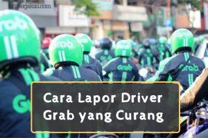 Cara Lapor Driver Grab yang Curang