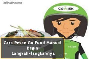 Cara Pesan Go Food Manual