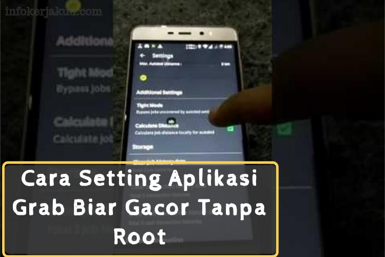 Cara Setting Aplikasi Grab Biar Gacor Tanpa Root