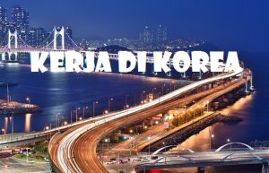 pengalaman kerja di korea