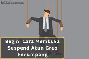 Cara Membuka Suspend Akun Grab Penumpang