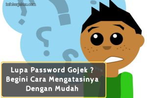 cara mengatasi lupa password Gojek