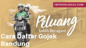 Cara daftar gojek Bandung