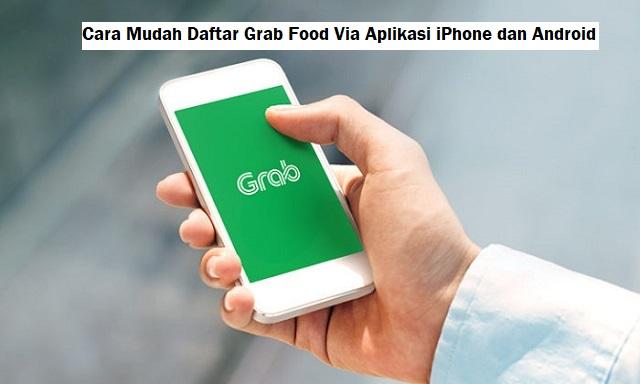 cara daftar grab food via aplikasi