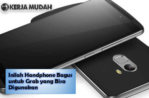 Handphone Bagus untuk Grab