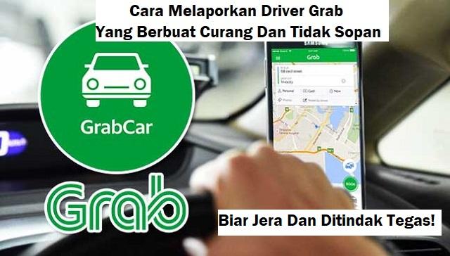 cara lapor driver Grab