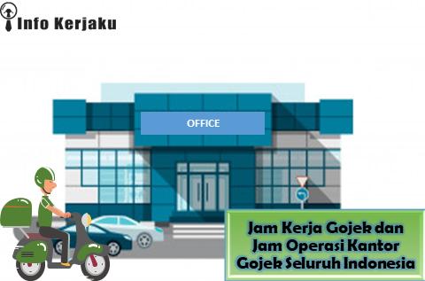 Jam Operasi Kantor Gojek Seluruh Indonesia