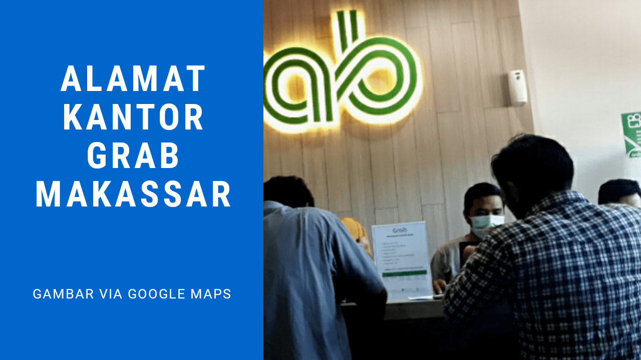 Alamat kantor grab Makassar