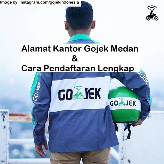 alamat kantor Gojek Medan terbaru