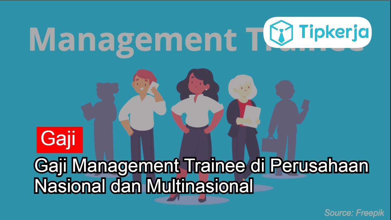 Gaji Management Trainee