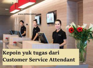 Tugas Dari Seorang Customer Service Attendant