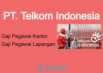 17 Jabatan & Gaji Pegawai Telkom Indonesia 2021