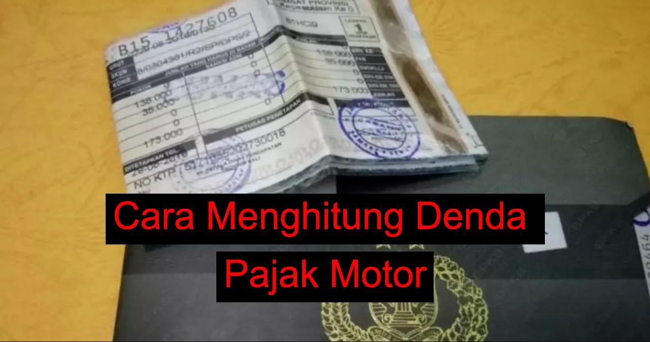 cara menghitung denda pajak motor