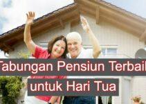 3 Program Tabungan Pensiun Terbaik yang Dapat Menjaminkan Hari Tua Anda