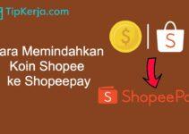 2 Cara Memindahkan Koin Shopee ke Shopeepay