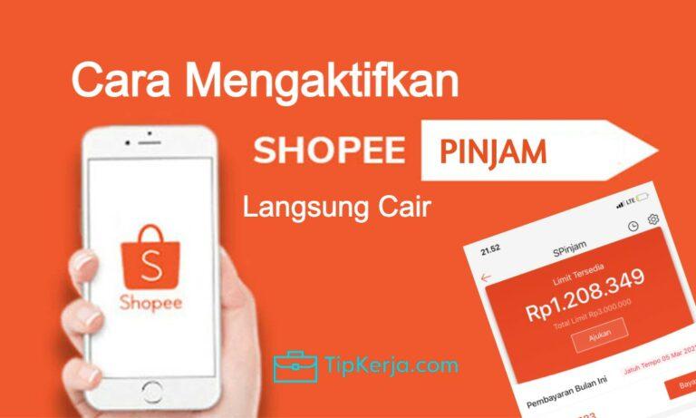 Cara Mengaktifkan Shopee Pinjam