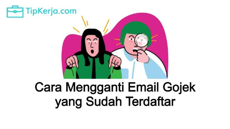 Cara Mengganti Email Gojek yang Sudah Terdaftar