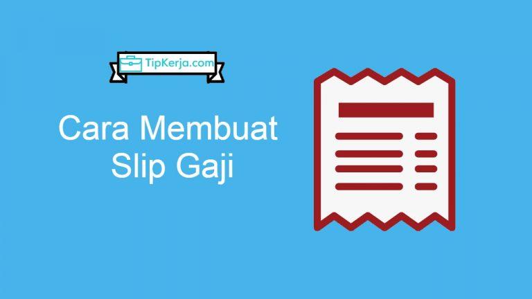 Cara Membuat Slip Gaji