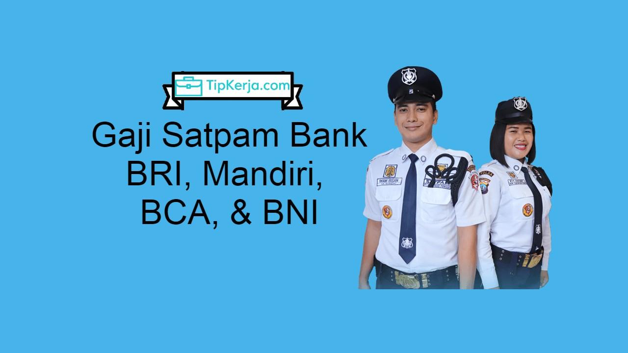 gaji satpam bank