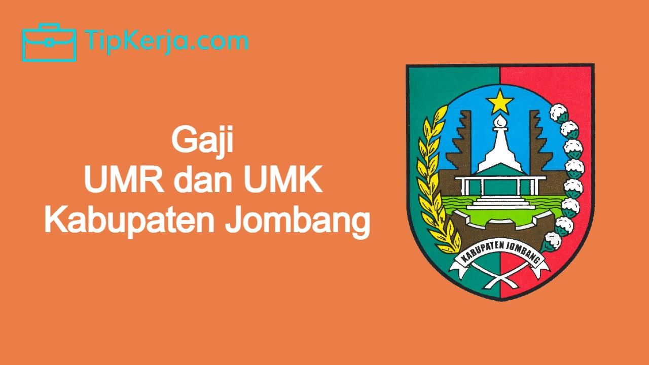 Gaji UMR Jombang dan Gaji UMK Jombang