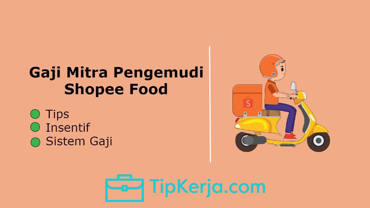 Gaji Mitra Pengemudi Shopee Food
