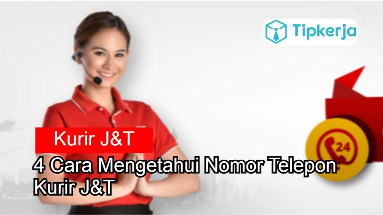 Cara Mengetahui Nomor Telepon Kurir J&T