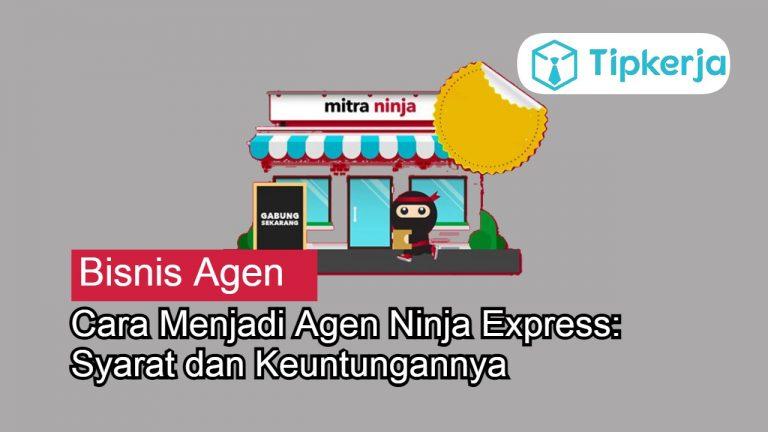 Cara Menjadi Agen Ninja Express