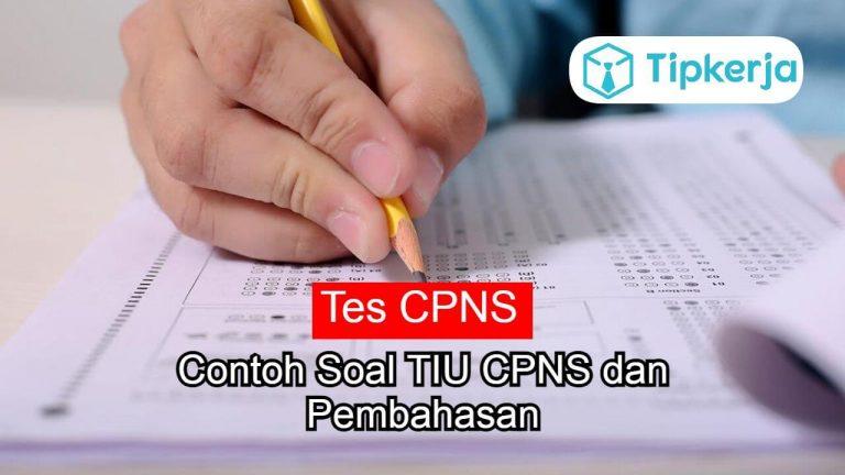 Contoh Soal TIU CPNS dan Pembahasan