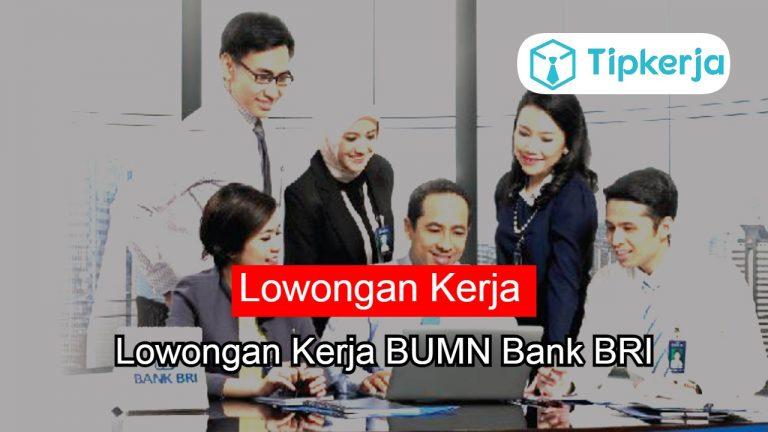 Lowongan Kerja BUMN Bank BRI (1)