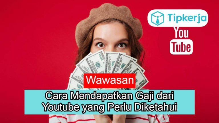 Cara Mendapatkan Gaji dari Youtube