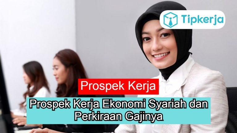 Prospek Kerja Ekonomi Syariah