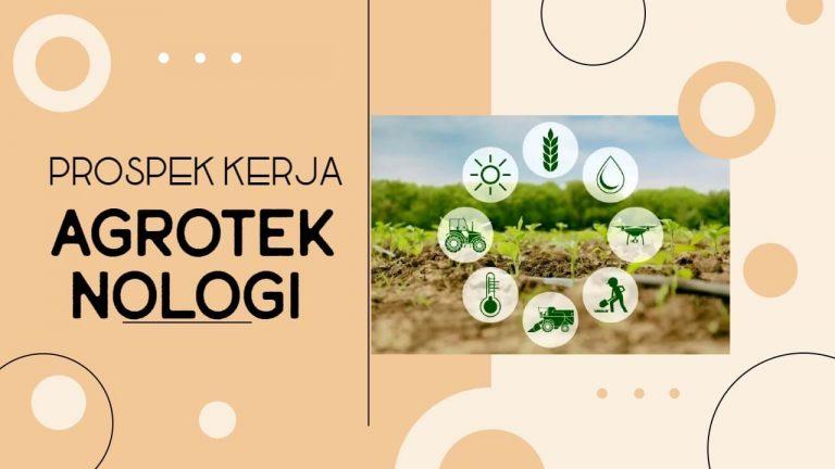 prospek kerja Agroteknologi